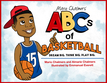 ABCs of Basketball: Dream Big. Think Big. Play Big.